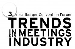 3. Vorarlberger Convention Forum